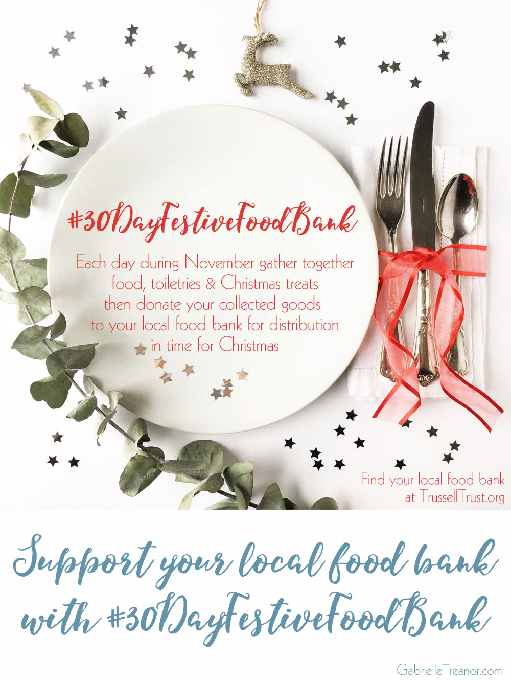 Support your local food bank by collecting an item of food every day in November #30DayFestiveFoodBank GabrielleTreanor.com