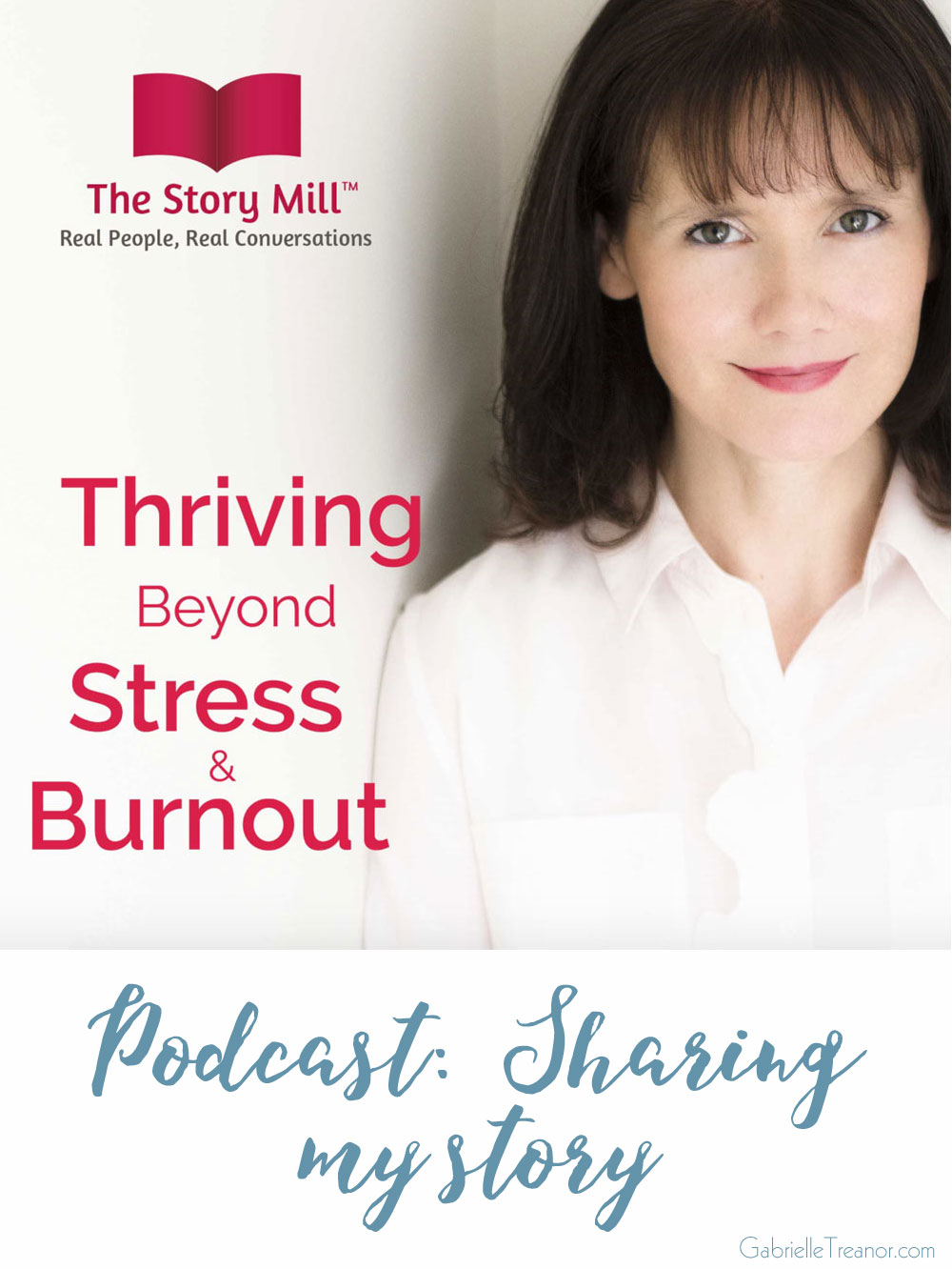 Thriving-Beyond-Stress-Burnout-podcast-Gabrielle-Treanor