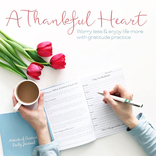 A Thankful Heart Course - with gratitude practice