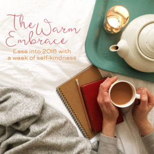 The Warm Embrace ecourse to start the year with compassion and self-kindness