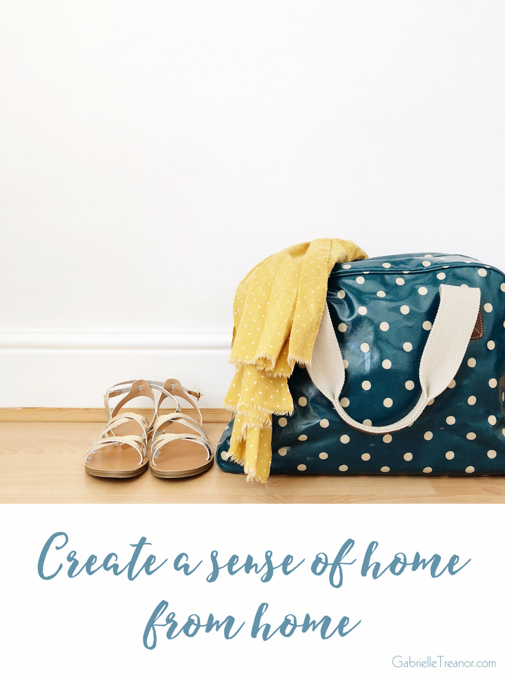 Create a sense of home from home