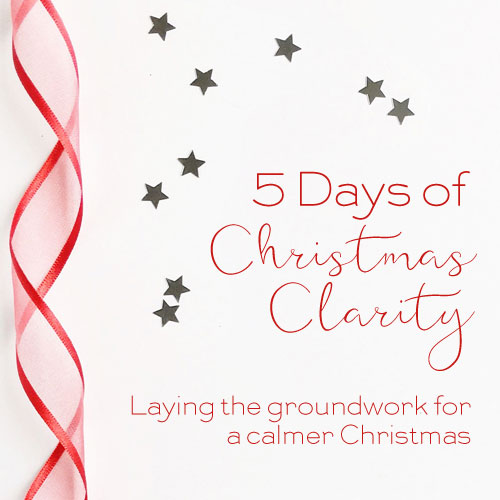 5 Days of Christmas Clarity free challenge to help you cope with Christmas
