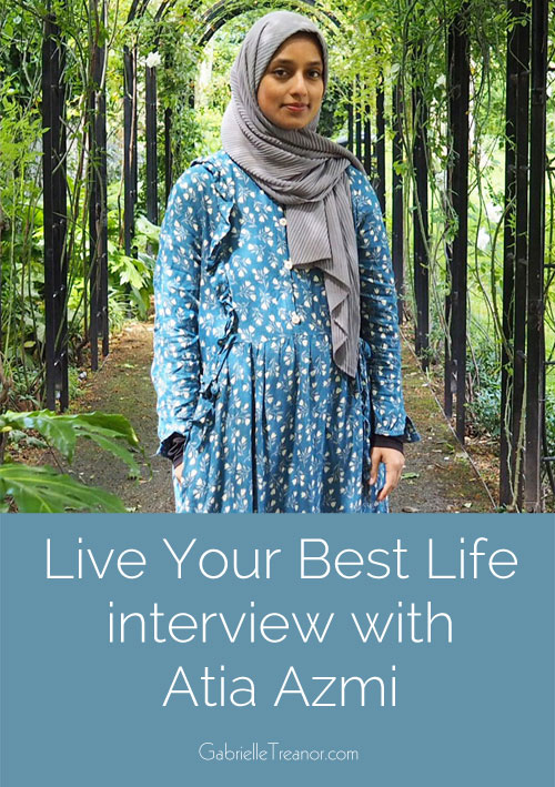 Atia Azmi Live Your Best Life interview